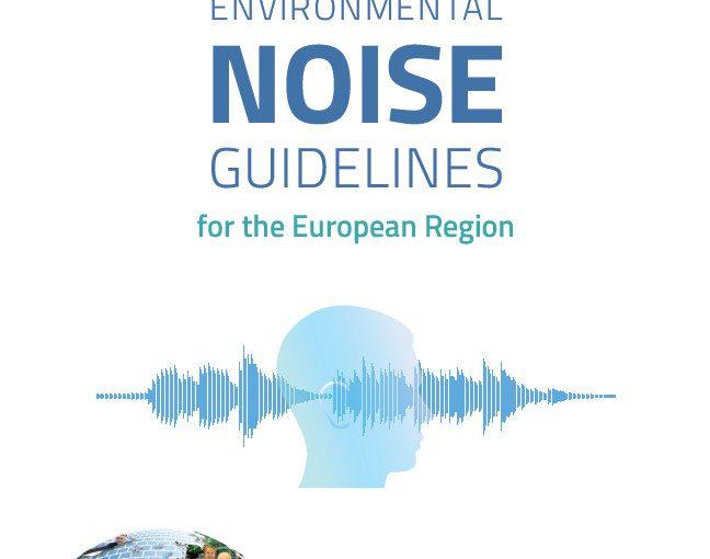 Nieuwe WHO-richtlijnen voor geluid in Europa